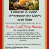 Cheese & Wine Afternoon For Mom And Kids
